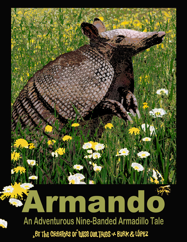 Armando – An Adventurous Nine-Banded Armadillo Tale