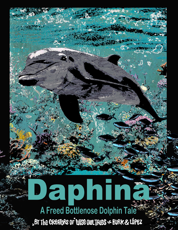 Daphina – A Freed Bottlenose Dolphin Tale