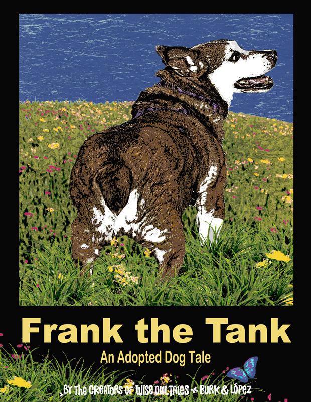 Frank the Tank – An Adopted Dog Tale